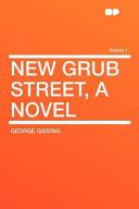 New Grub Street, a N...