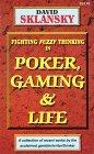 Poker, Gaming, and Life