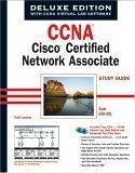 CCNA Cisco Certified Network Associate Study Guide, Deluxe Edition