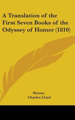 A Translation of the First Seven Books of the Odyssey of Homer (1810)