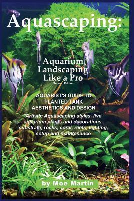 Aquascaping Aquarium Landscaping Like a Pro