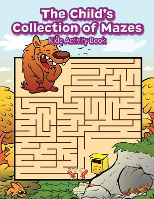 The Child's Collection of Mazes