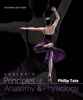 Seeley's Principles of Anatomy & Physiology McGraw-Hill Connect Access Code