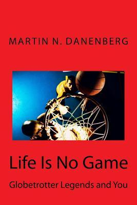 Life Is No Game