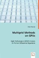 Multigrid Methods on Gpus