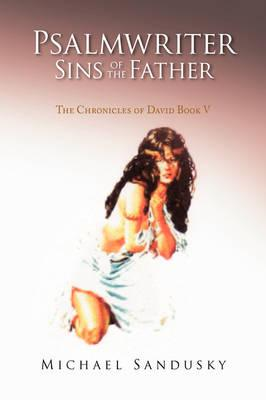 Psalmwriter Sins of the Father