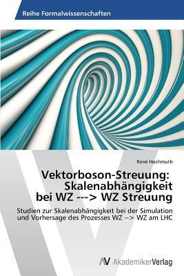 Vektorboson-Streuung