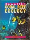 Hawaiian Coral Reef Ecology