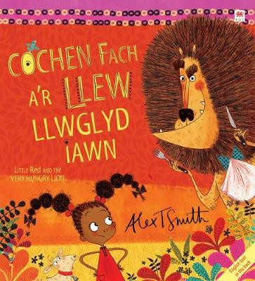 Cochen Fach A'r Llew Llwglyd Iawn/Little Red and the Very Hungry Lion