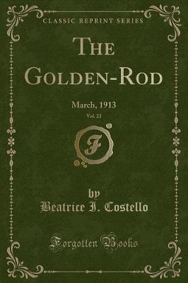 The Golden-Rod, Vol. 22