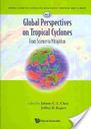 Global Perspectives on Tropical Cyclones: From Science to Mitigation