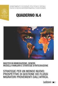 Quaderni del master in immigrazione, genere, modelli familiari e strategie di integrazione