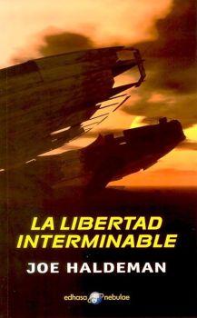 La libertad intermin...