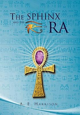 The Sphinx and the Eye of Ra