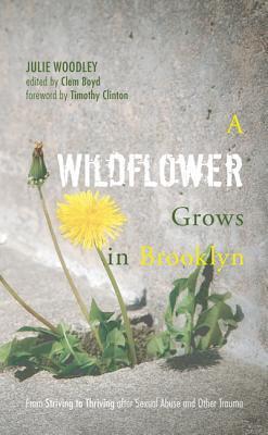 A Wildflower Grows in Brooklyn