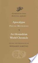 Apocalypse. An Alexandrian World Chronicle