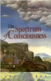 The Spectrum of Consciousness