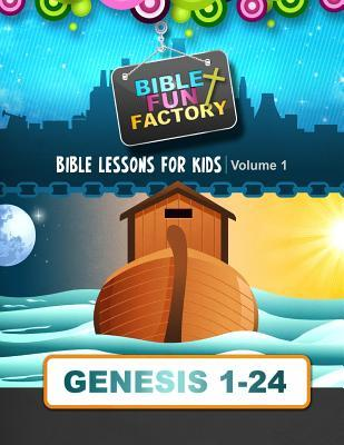 Bible Lessons for Kids - Genesis 1-24