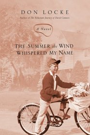 The Summer The Wind Whispered My Name