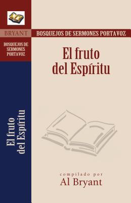 El Fruto Del Espiritu/the Fruit Of The Spirit