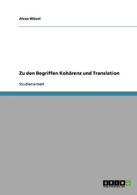 Zu den Begriffen Kohärenz und Translation