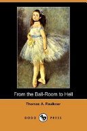 From the Ball-Room to Hell
