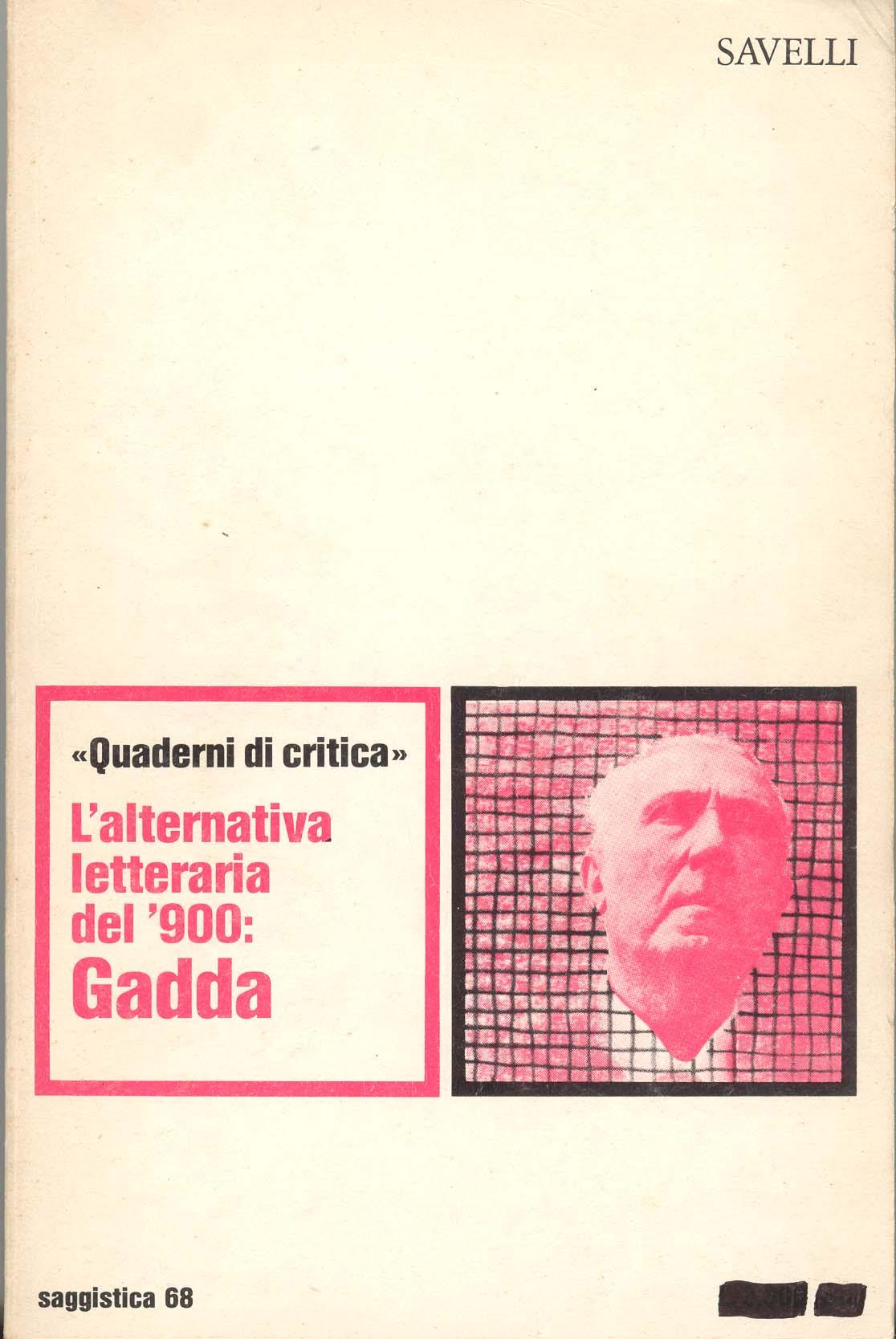 L'alternativa letteraria del '900: Gadda