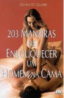 203 Maneiras de Enlouquecer um Homem na Cama
