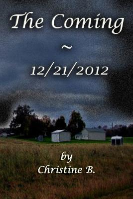 The Coming - 12/21/2012
