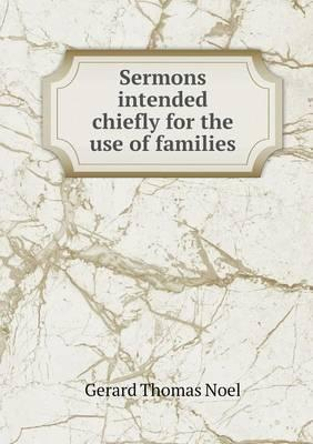Sermons Intended Chiefly for the Use of Families