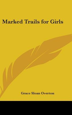 Marked Trails for Girls