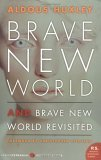 Brave New World and ...