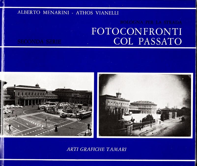 Bologna per la strada : Fotoconfronti col passato