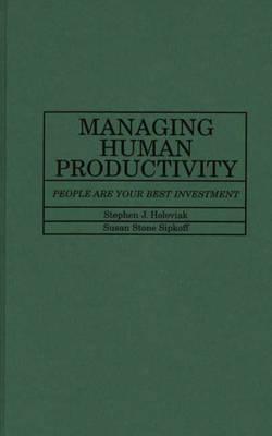 Managing Human Productivity