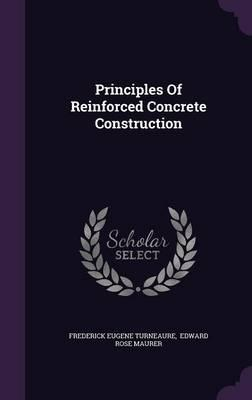 Principles of Reinforced Concrete Construction