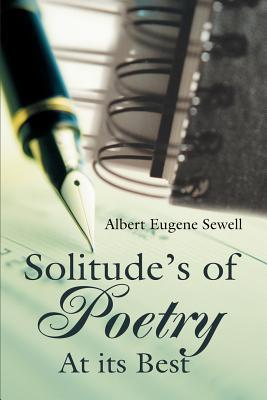 Solitude's of Poetry at Its Best