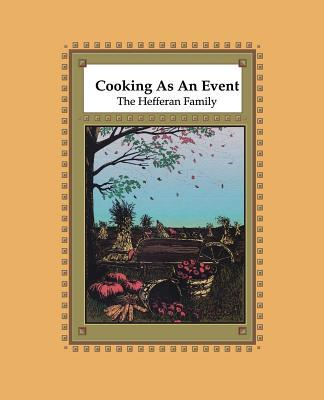 Cooking As an Event
