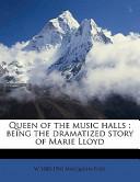 Queen of the Music Halls