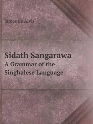Sidath Sangarawa a Grammar of the Singhalese Language