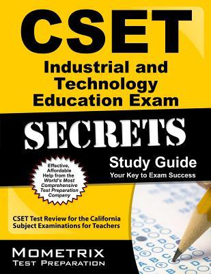 Cset Industrial and Technology Education Exam Secrets