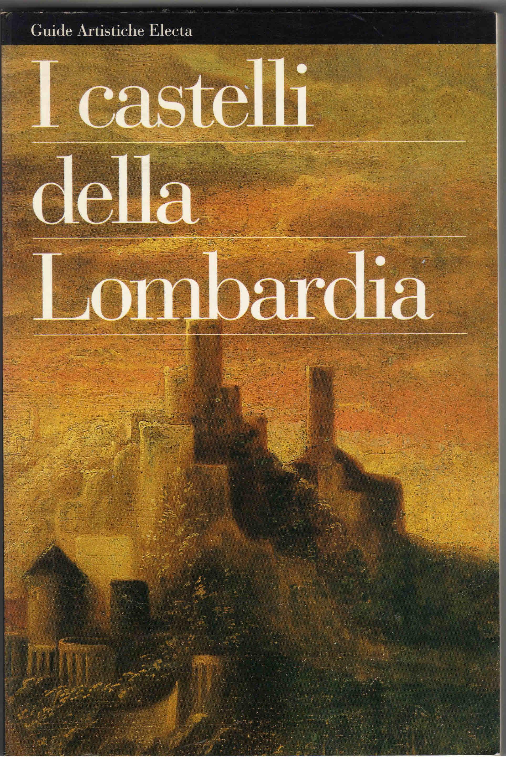 I castelli della Lombardia