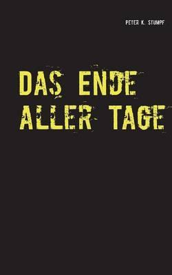 Das Ende aller Tage