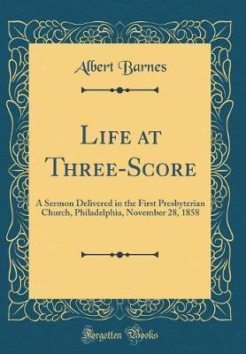 Life at Three-Score