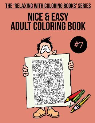 Nice & Easy Adult Coloring Book