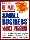Entrepreneur Magazine's Ultimate Small Business Marketing Guide