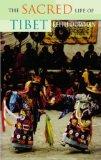 """""""The"""" Sacred Life of Tibet"""