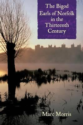 The Bigod Earls of Norfolk in the Thirteenth Century (0)