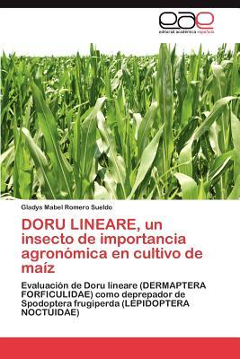 DORU LINEARE, un insecto de importancia agronómica en cultivo de maíz
