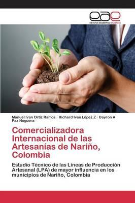 Comercializadora Internacional de las Artesanías de Nariño, Colombia