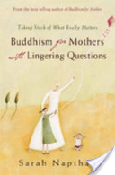Buddhism for Mothers with Lingering Questions